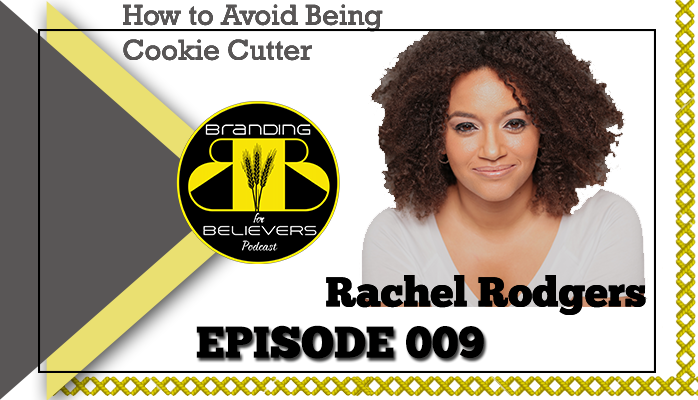 Episode 009: Rachel Rodgers – How to Avoid Being Cookie Cutter