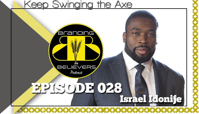 Ep. 28 Keep Swinging the Axe: Israel Idonije