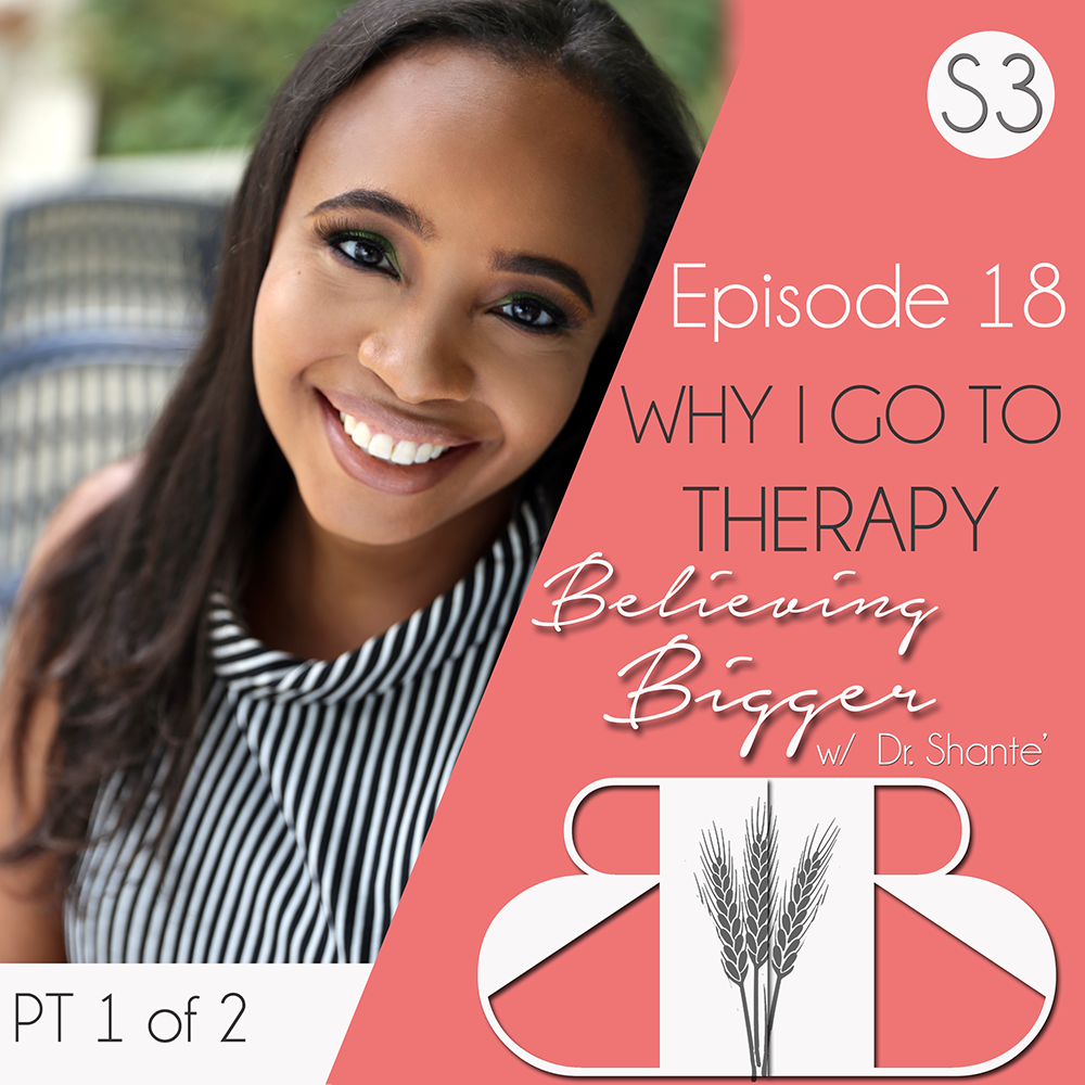 S3 Ep 18: Why I Go to Therapy Part 1