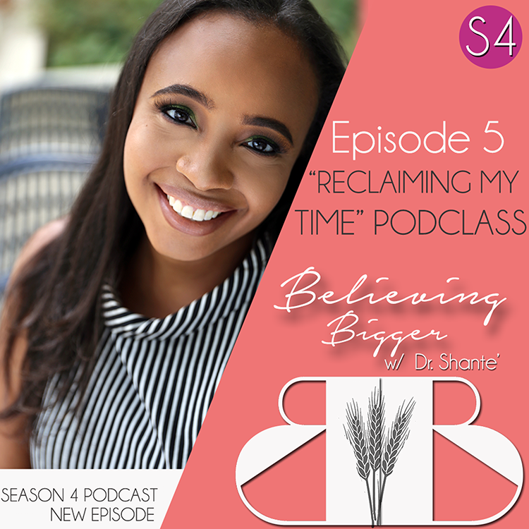 "S4 Ep5: ""Reclaiming My Time"""