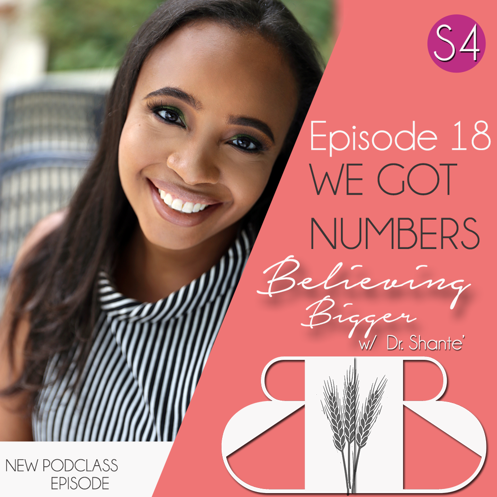 S4 Ep 18: We Got Numbers