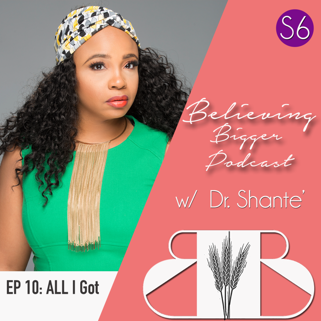 S6 E11: All I Got – The Key to Abundance